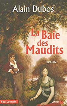 Paperback La baie des maudits (Sud lointain) (French Edition) [French] Book