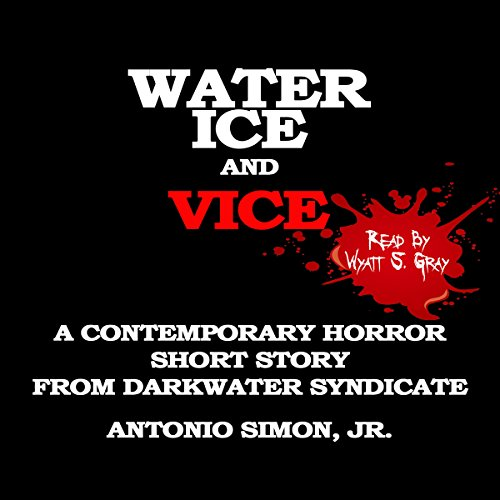 Couverture de Water, Ice, and Vice
