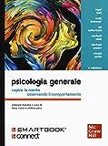 psicologia generale. capire la mente osservando il comportamento. con connect