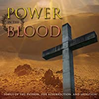 Power in the Blood: Songs of the Passion