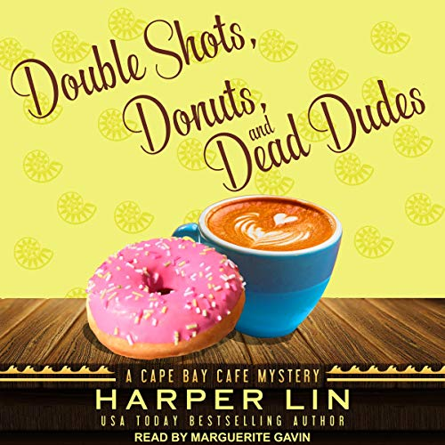 Double Shots, Donuts, and Dead Dudes audiobook cover art