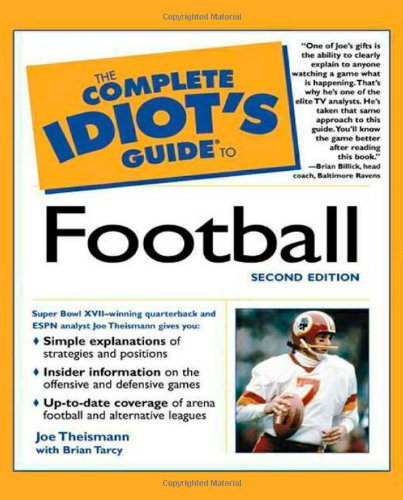 Download The Complete Idiot's Guide To Football (2nd Edition) 