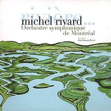 Rivière … et autres chansons symphoniques