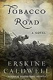 Tobacco Road: A Novel