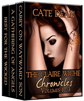 The Claire Wiche Chronicles Volumes 1-3  The Claire Wiche Chronicles Box Set Book 1