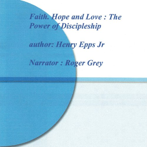 Hope, Faith, and Love audiobook cover art