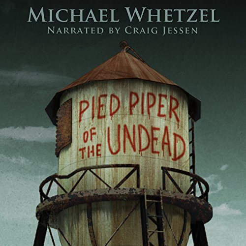 The Pied Piper of the Undead audiobook cover art