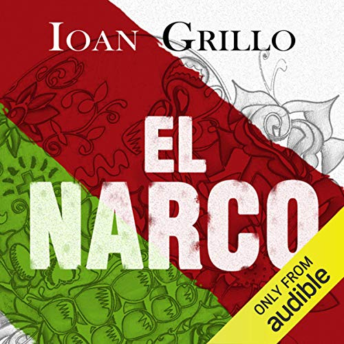 El Narco Audiobook By Ioan Grillo cover art