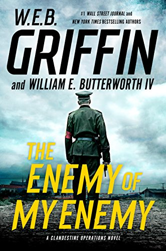 The Enemy of My Enemy (A Clandestine Operations Novel Book 5)