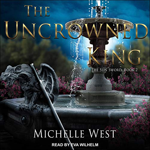 The Uncrowned King audiobook cover art