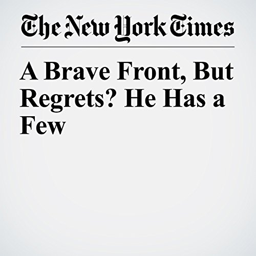 A Brave Front, But Regrets? He Has a Few copertina