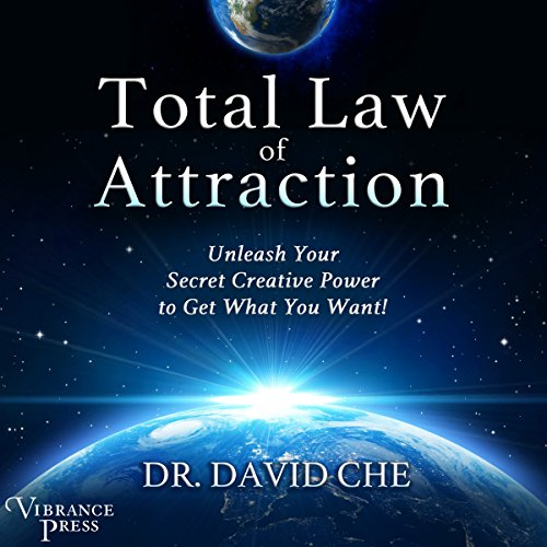 Total Law of Attraction     Unleash Your Secret Creative Power to Get What You Want!              By:                                                                                                                                 Dr. David Che                               Narrated by:                                                                                                                                 Andrew Eiden                      Length: 2 hrs and 6 mins     1 rating     Overall 5.0