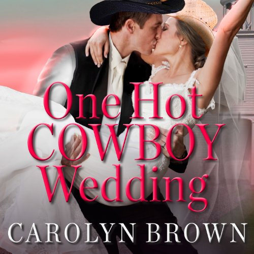 One Hot Cowboy Wedding audiobook cover art
