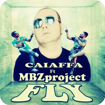 Fly (feat. MBZ Project) [Remixes]