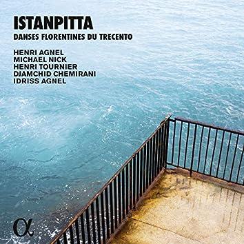 Istanpitta (Danses florentines du Trecento) [Alpha Collection]