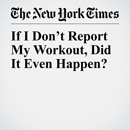 If I Don't Report My Workout, Did It Even Happen? copertina