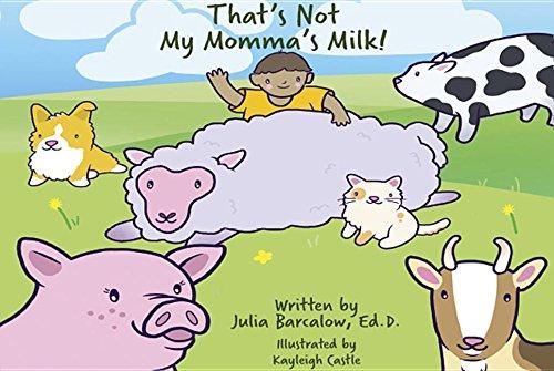 That's Not My Momma's Milk! VEGAN BOARD BOOK