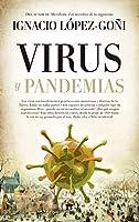 Virus y pandemias/ Viruses and Pandemics