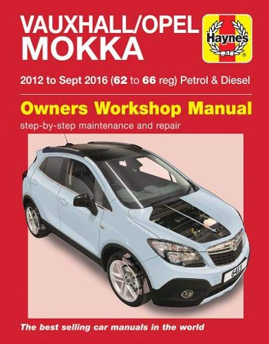 Mead, J: Vauxhall/Opel Mokka petrol & diesel ('12-Sept '16)