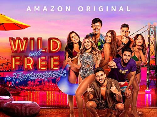 Wild and Free: Florianópolis - Season 1