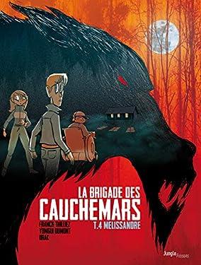 La Brigade des cauchemars - Tome 4 - Mélissandre