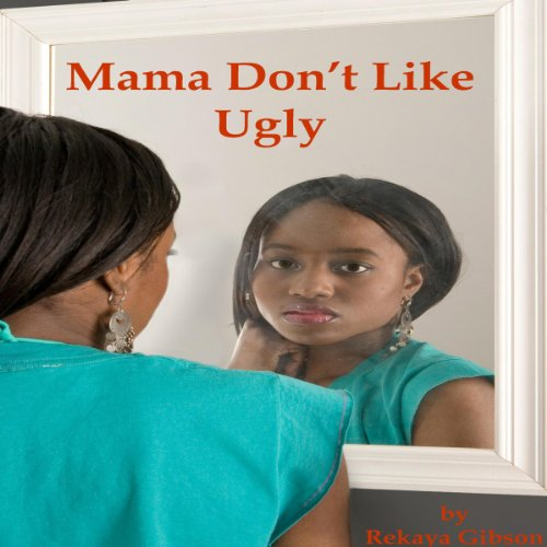 Mama Don't Like Ugly audiobook cover art