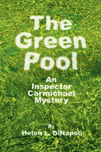 The Green Pool: An Inspector Carmichael Mystery