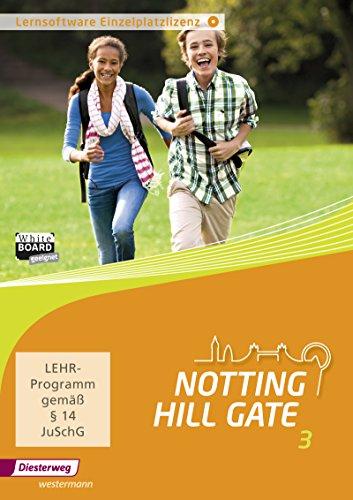 Notting Hill Gate - Ausgabe 2014: Lernsoftware 3: Einzelplatzlizenz: Lehrwerk für den Englischunterricht an Gesamtschulen und integrierenden... / ... integrierenden Schulformen - Ausgabe 2014)