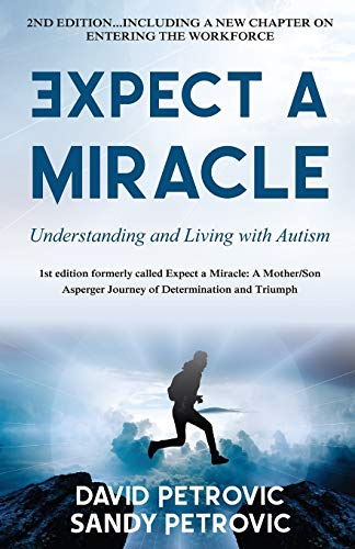 Expect a Miracle: Understanding and Living With Autism ~ TOP Books