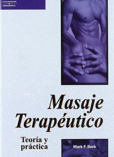 Masajeterapéutico.Teoríaypráctica (Spanish Edition)