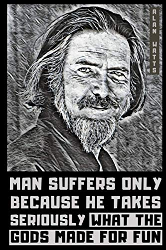 Alan Watts: Lined Notebook Journal (6x9, Easy to Carry) + 100 Essential Alan Watts Quotes