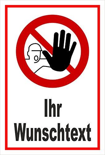 Schild - Zutritt Betreten verboten - Ihr Wunschtext - entspr. DIN ISO 7010 / ASR A1.3 – 15x10cm   stabile 3mm starke Aluminiumverbundplatte – S00356-025-B +++ in 20 Varianten erhältlich