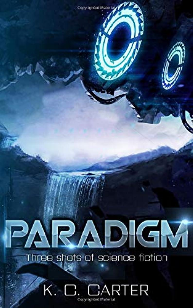 蜂音節アブストラクトParadigm: Three shots of science fiction