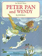 Peter Pan and Wendy: An Award Classic Giftbook, Beautifully Illustrated and Adapted from the 1911 Edition for Ages 6 & Up