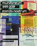 mundaneum 1999-2019: mondo nostrum