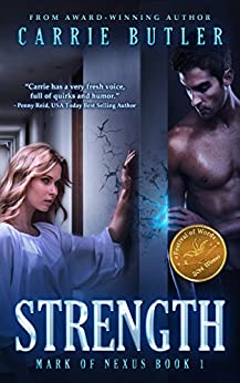 Strength (Mark Of Nexus Book 1) by [Carrie Butler]