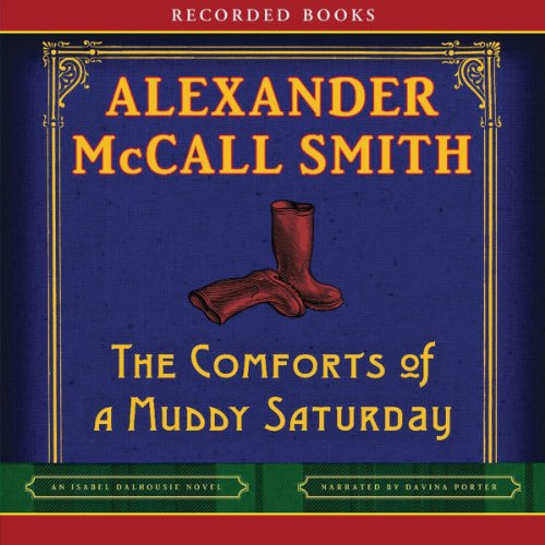 The Comforts of a Muddy Saturday audiobook cover art