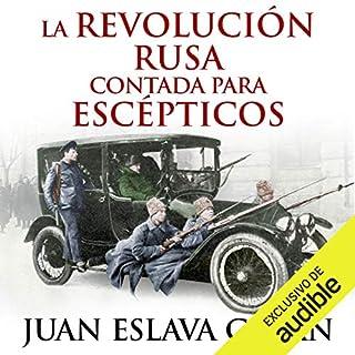 La Revolución rusa contada para escépticos [The Russian Revolution for Skeptics] cover art