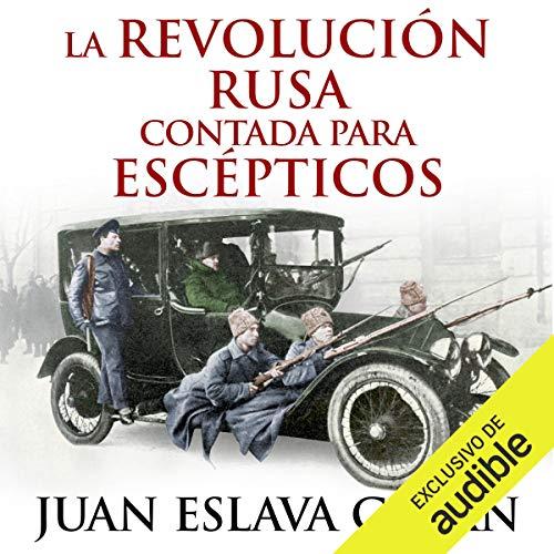 Diseño de la portada del título La Revolución rusa contada para escépticos