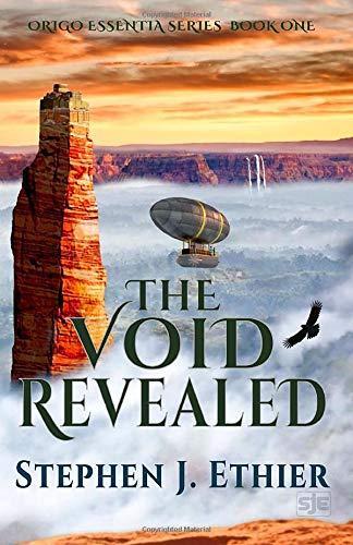 The Void Revealed (Origo Essentia, Band 1)