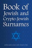 Book of Jewish and Crypto-Jewish Surnames (DNA Consultants Series on Consumer Genetics 3)
