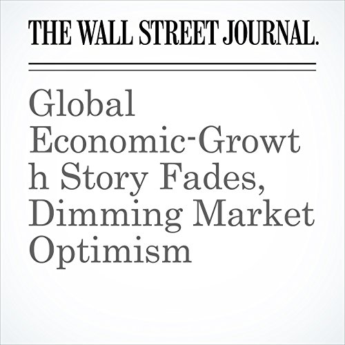 Global Economic-Growth Story Fades, Dimming Market Optimism copertina