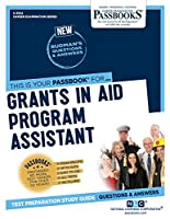 Grants in Aid Program Assistant (Career Examination)