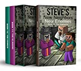Steve's New Neighbors: New Enemies Trilogy: Book 10 to 12 (An Unofficial Minecraft Diary Book for Kids Ages 9 - 12 (Preteen)