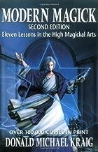 Modern Magick (Llewellyn's High Magick) by Kraig, Donald Michael (1988) Paperback