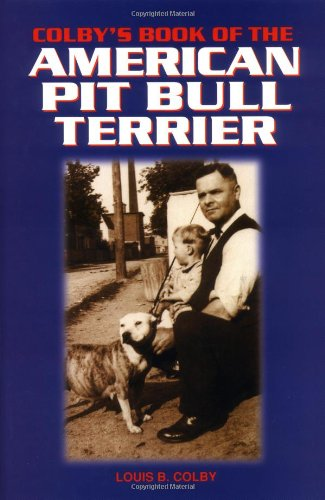 Colby's Book of the American Pit Bull Terrier 1