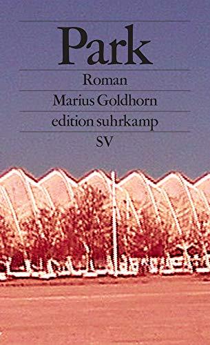 Park: Roman (edition suhrkamp)