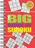 Big Book of Sudoku: Over 500 Puzzles & Solutions, Easy to Hard Puzzles for Adults