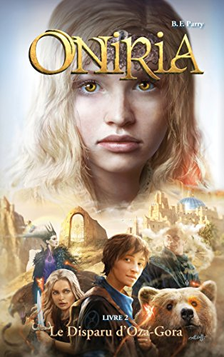 Oniria - Tome 2 - Le Disparu d'Oza-Gora, co-édition Hachette/Hildegarde