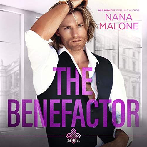 The Benefactor: See No Evil Trilogy, Book 2